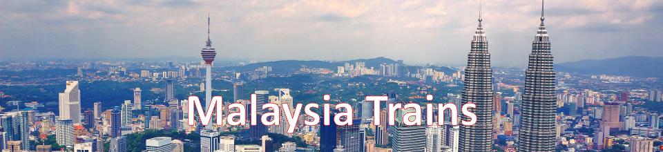 Malaysia Trains